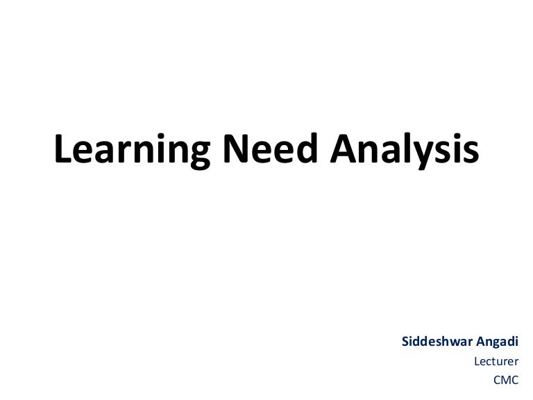 Learning Need Analysis for Nursing Education