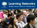 Learning Networks Overview