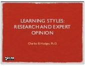 Learning styles: Research and Expert Opinion