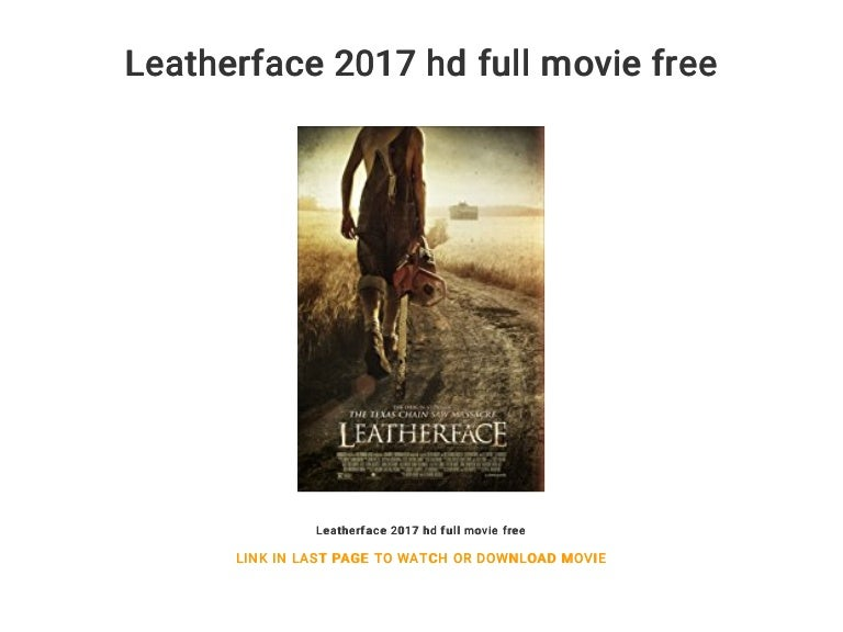leatherface 2017 full movie online free