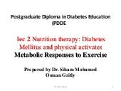 Lec 2 nutrition therapy diabetes mellitus and physical activates