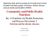 Lec 8 nutrition for health promotion and disease prevention 2