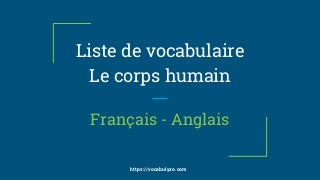 Le corps humain - Vocabulaire français / anglais