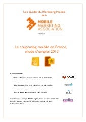 Le Couponing Mobile en France, mode d'emploi 2013 | MMAF : Mobile Marketing Association France