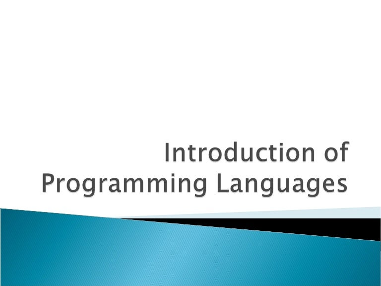Lect 1 Introduction To Programming Languages