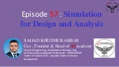 Episode 57 : Simulation for Design and Analysis