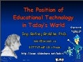 The Position of Educational Technology in Today's World