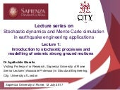 Prof. A. Giaralis, STOCHASTIC DYNAMICS AND MONTE CARLO SIMULATION IN EARTHQUAKE ENGINEERING APPLICATIONS