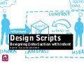Design Scripts: Designing (inter)action with intent | Leurs