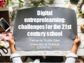 Digital Entreprelearning: challenges for the 21st century school