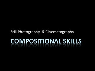 Composition skills in Film Making