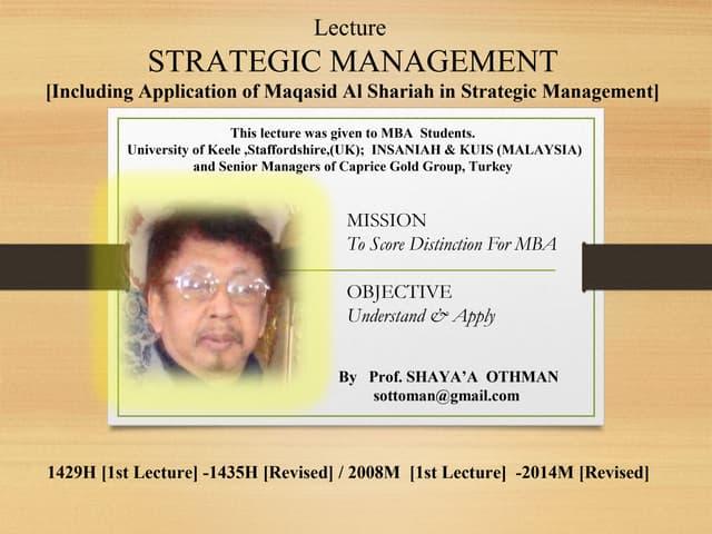 STRATEGIC MANAGEMENT: INCLUDING APPLICATION OF MAQASID AL-SHARIAH AS STRATEGIC OPTION