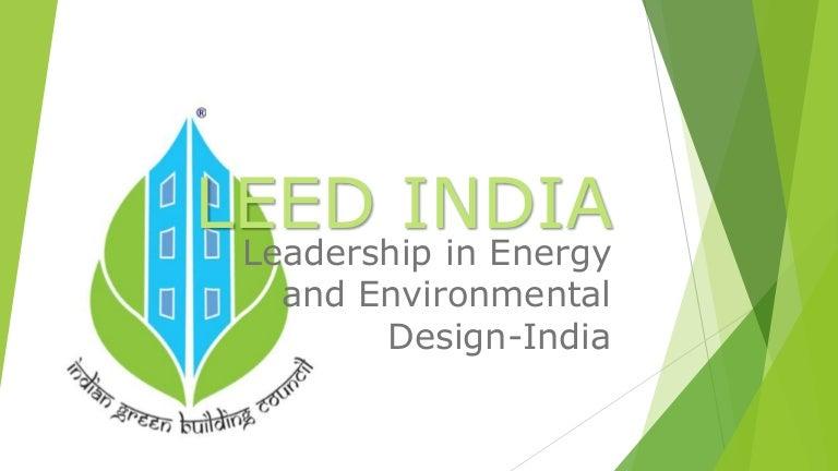 Leed India Case Study Cii Sohrabji Godrej Itc Green Center