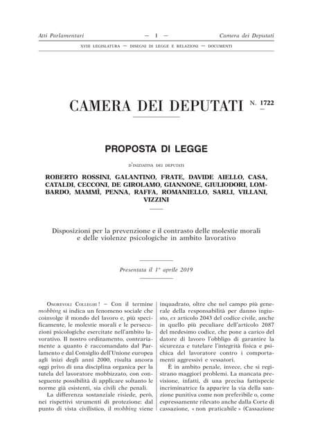 CAMERA DEI DEPUTATI N. 1722 - PROPOSTA DI LEGGE - Disposizioni per la prevenzione e il contrasto delle molestie morali e delle violenze psicologiche in ambito lavorativo