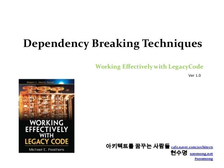 Dependency Breaking Techniques