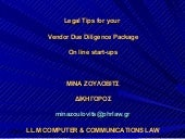 Legal tips for your vendor due diligence package on line start ups