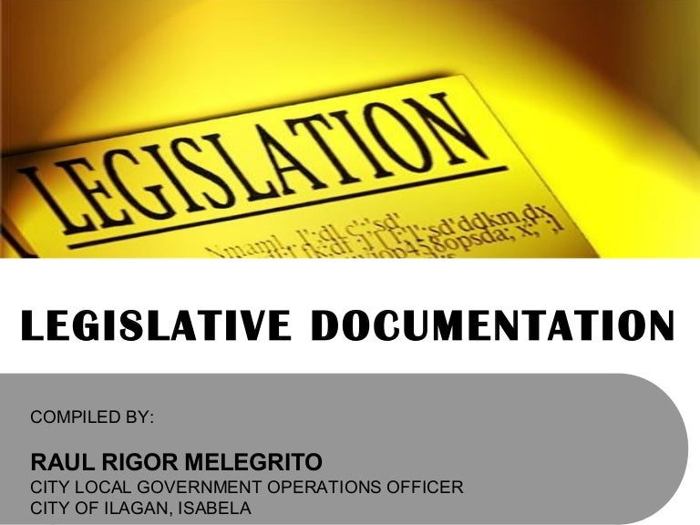 Legislative Documentation