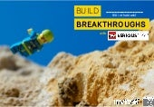 BUILD BREAKTHROUGHS WITH LEGO SERIOUS PLAY