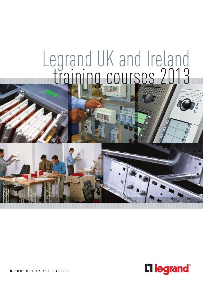 Legrand Training Courses 2013 Cpd Accredited Seminars Wiring Regulations 17th Edition