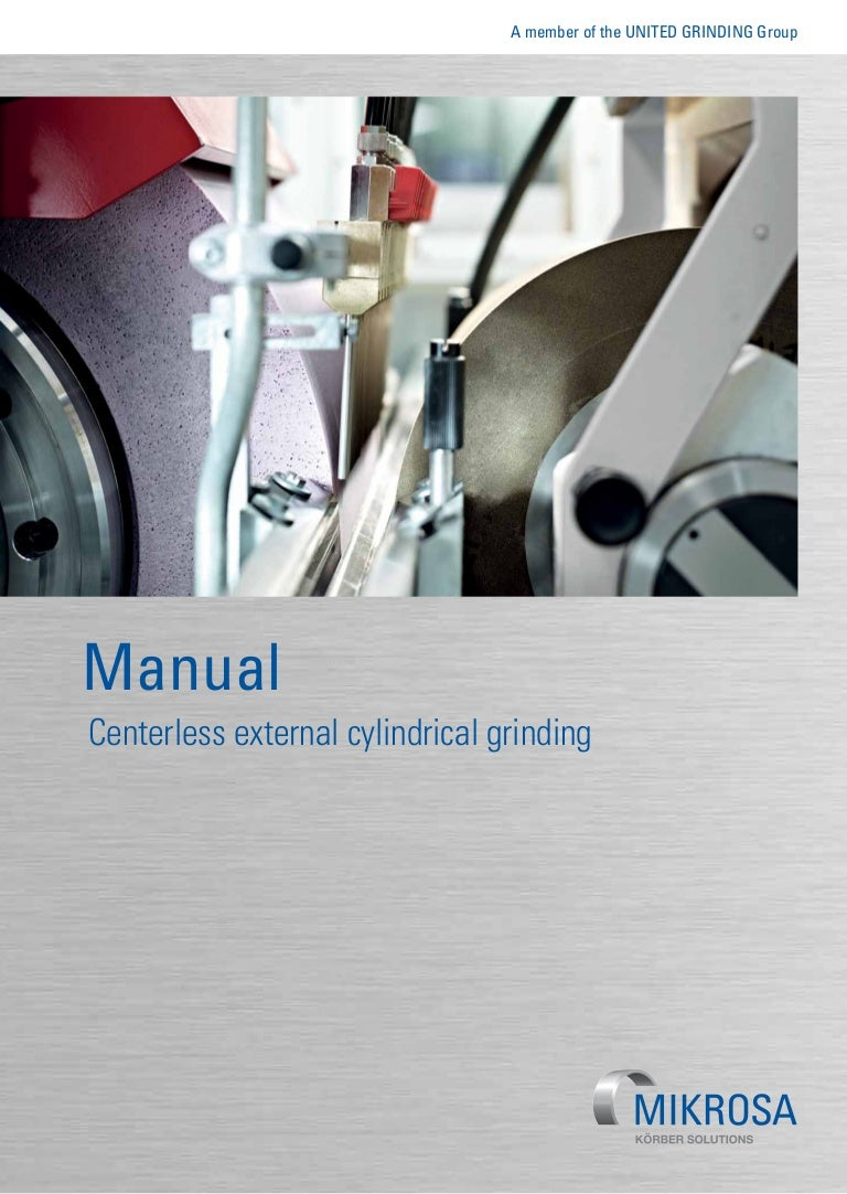 Guide to Centerless External Cylindrical Grinding – quick