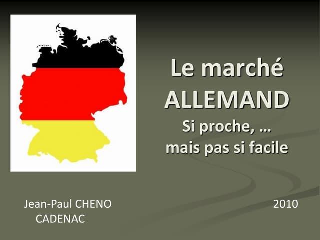 Le marché ALLEMAND_presentation 2010