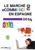 Nouveau - Dossier 2014: Le marché du eCommerce en Espagne.