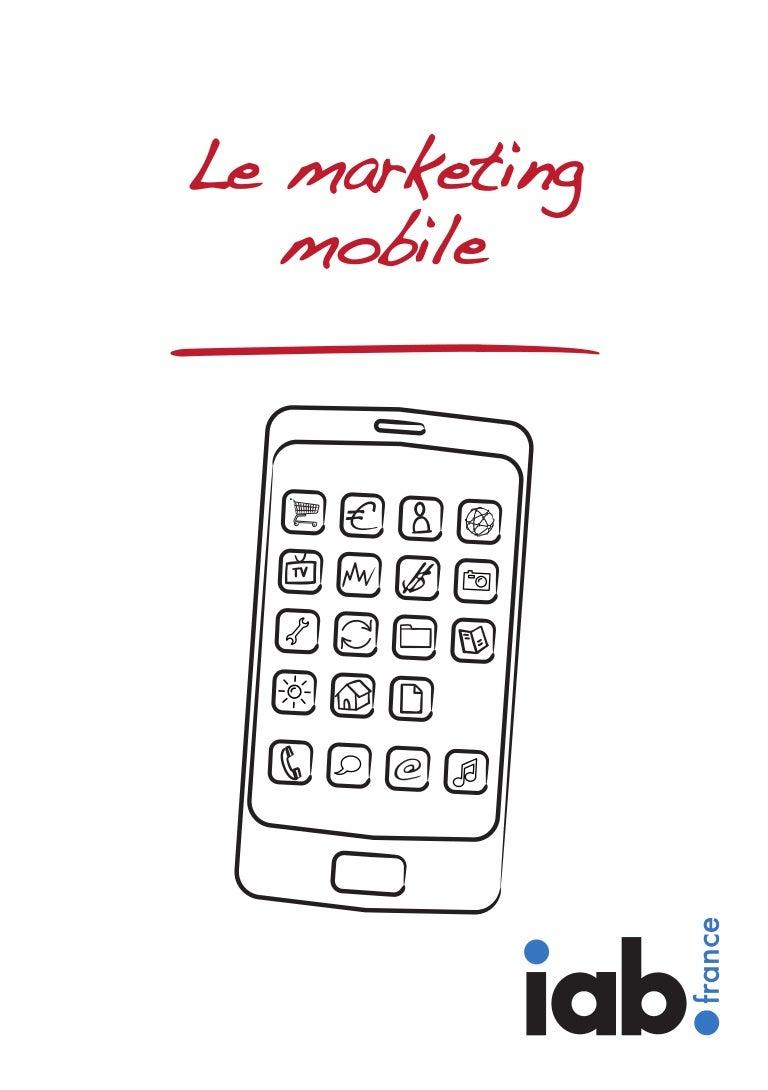 a07ea7fb4545 Le marketing mobile - par l IAB