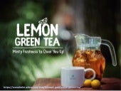 Minty & Truly Refreshing, Enjoy a Plethora of Benefits with Lemon Green Tea!