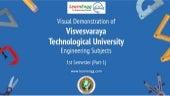 Visual Demonstrations of Visvesvaraya Technological University Engineering Subjects: 1st Semester - Part 1