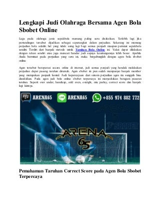 Lengkapi judi olahraga bersama agen bola sbobet online