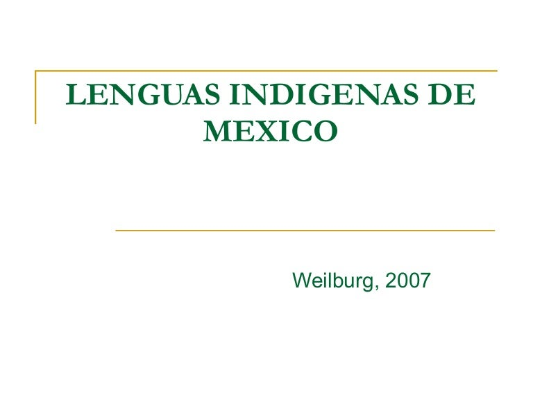 seis nombres de lenguas indigenas de mexico