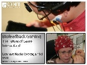 Biofeedback Gaming: The Future of Game Interaction?
