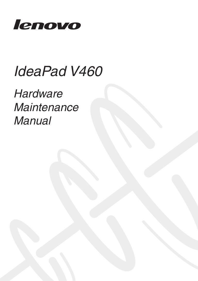 Lenovo idea pad v460 hardware mainenance manual