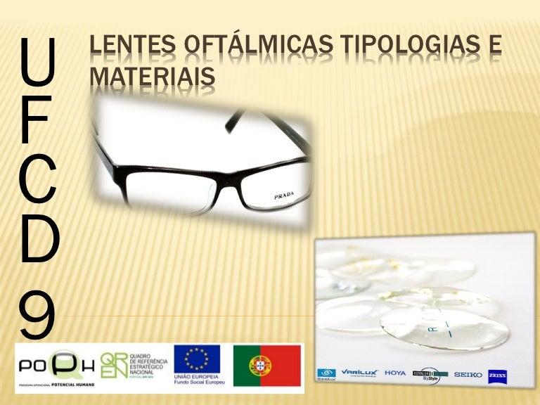 Lentes Oftálmicas Tipologias e Materiais 339ad3e595