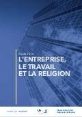 L'entreprise, le travail et la religion - étude 2016
