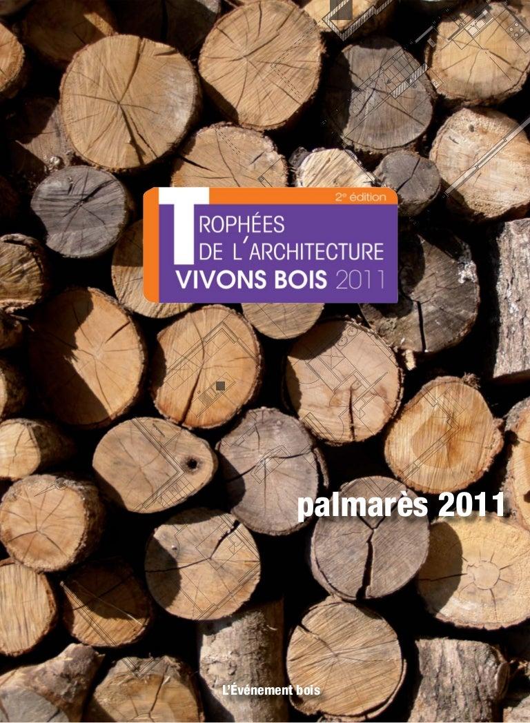 Bois Rétifié Prix M2 les trophees-de-l-architecture-vivons-bois-2011