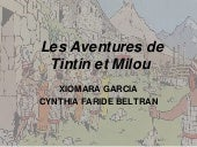 Les aventures de tintin et milou (Xiomara et Cynthia)