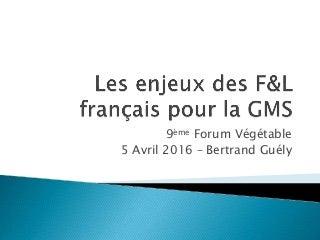 Les enjeux des F&L français pour la gms