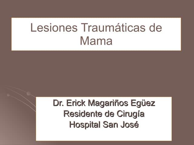 Lesiones TraumáTicas De Mama