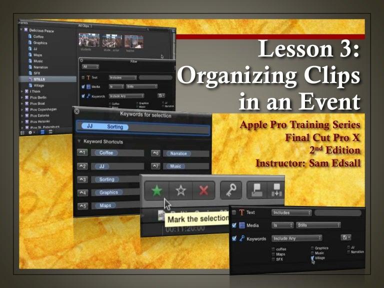 Final Cut Pro X Weynand Certification Lesson 3