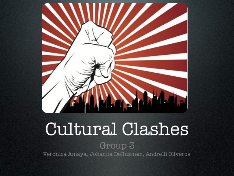 essays on cultural clashes Culture clash grow up it is interesting to note that people always put it down to a culture clash only when that person is brown or black, not when that person is white.