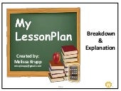 Lesson Plan Explained (Works of Hunter, Gagne, and Danielson) by Missy Krupp