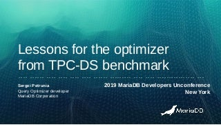 Lessons for the optimizer from running the TPC-DS benchmark