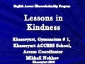 Lessons in Kindness