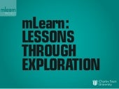 mLearn: Lessons Through Exploration
