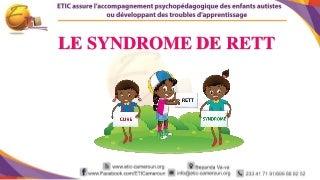 Le syndrome de rett