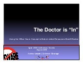 "The Doctor is ""In"" : Using the Office Hours Concept to Make Limited Resources Most Effective"