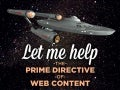 Let Me Help: The Prime Directive of Web Content