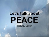 Let's Talk About Peace