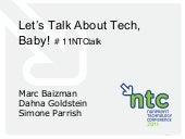 Let's Talk About Tech, Baby!  How to Talk About Technology Horizontally and Vertically in Your Organization (11NTCtalk)
